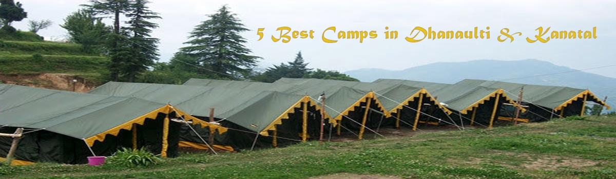 5 best camps in Kanatal