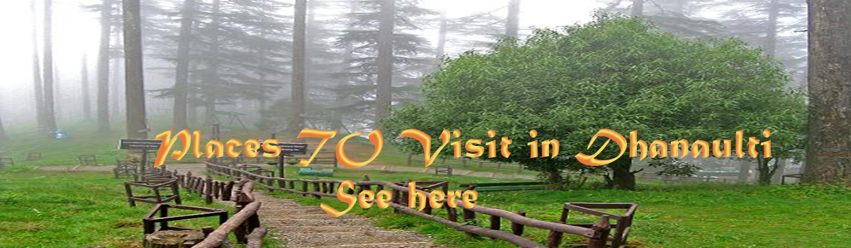 Places to visit in Dhanaulti copy